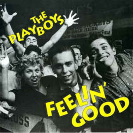 The Playboys ‎– Feelin' Good