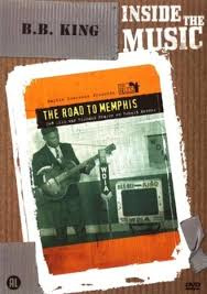 B.B. KING The Road To Memphis Inside The Music