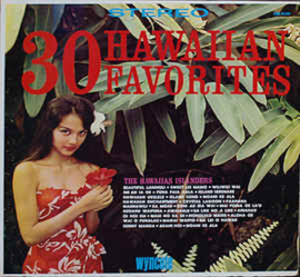 The Hawaiian Islanders ‎– 30 Hawaiian Favorites