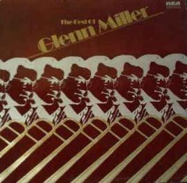 Glenn Miller – The Best Of Glenn Miller