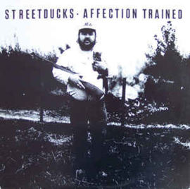 Streetducks ‎– Affection Trained