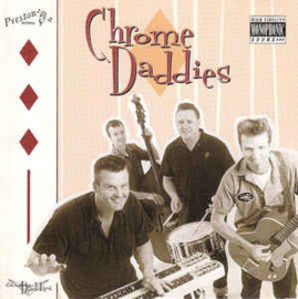 Chrome Daddies ‎– Chrome Daddies