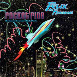 Felix Da Housecat – Rocket Ride