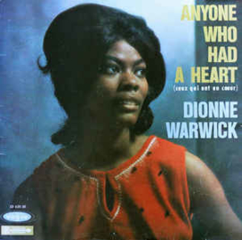 Dionne Warwick ‎– Anyone Who Had A Heart