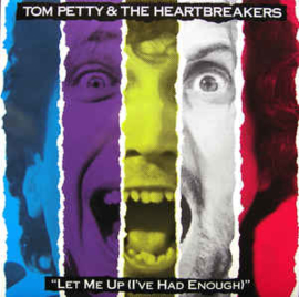 Tom Petty & The Heartbreakers – Let Me Up (I've Had Enough)
