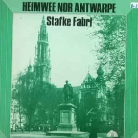 Stafke Fabri ‎– Heimwee Nor Antwarpe