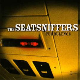 The Seatsniffers – Turbulence