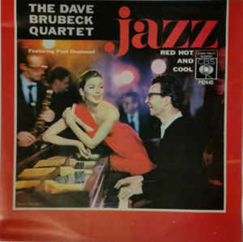 The Dave Brubeck Quartet ‎– Jazz: Red Hot And Cool