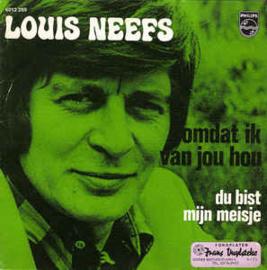 Louis Neefs – Omdat Ik Van Je Hou