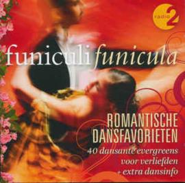 Funiculi Funicula - Romantische Dansfavorieten