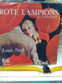 Louis Neefs – Rote Lampions / Das Zauberwort