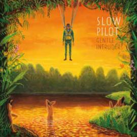 Slow Pilot – Gentle Intruder