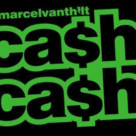 Marcel Vanthilt – Ca$h Ca$h