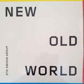 Zita Swoon Group ‎– New Old World