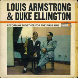 Louis Armstrong & Duke Ellington ‎– Recording Together For The First Time