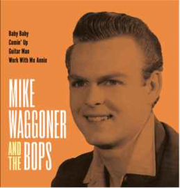 Mike Waggoner & The Bops – Baby Baby
