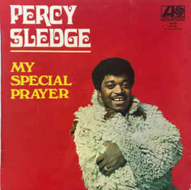 Percy Sledge ‎– My Special Prayer