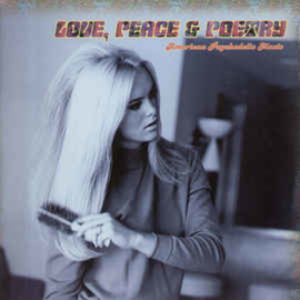 Love, Peace & Poetry - American Psychedelic Music