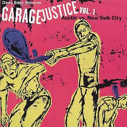 Garage Justice Vol. 1: Austin Vs. New York City