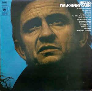 Johnny Cash – Hello, I'm Johnny Cash