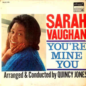 Sarah Vaughan – You're Mine You
