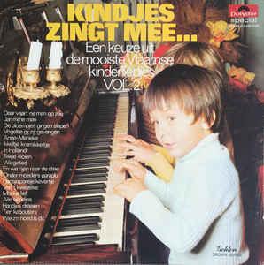 De Vier + Een / Orkest O.L.V. Gaston Nuyts – Kindjes Zingt Mee... - Een Keuze Uit De Mooiste Vlaamse Kinderliedjes Vol. 2