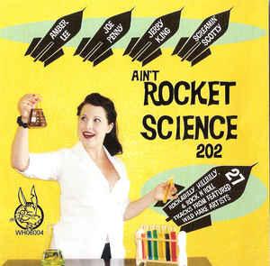 Ain't Rocket Science 202