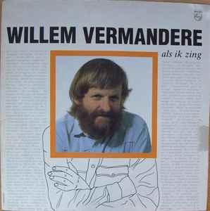 Willem Vermandere – Als Ik Zing