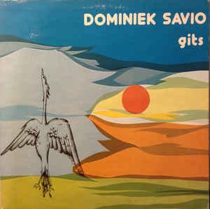 Dominiek Savio Instituut – Dominiek Savio, Gits Speelt En Zingt