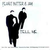 Peanut Butter & Jam – Tell Me