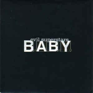 Evil Superstars – B.A.B.Y.