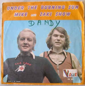 Mike And Zaki Show – Under The Burning Sun