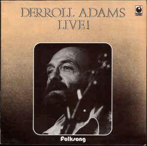 Derroll Adams – Derroll Live!