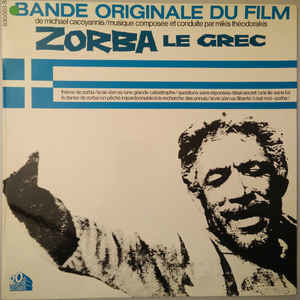 Mikis Theodorakis – Zorba Le Grec (Bande Originale Du Film)