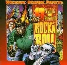 13 Years Of Burning Rock`n`Roll