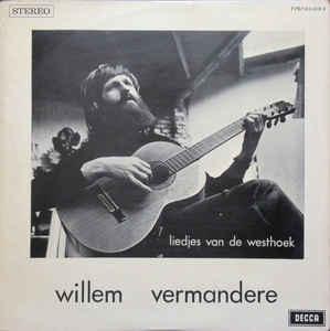 Willem Vermandere – Liedjes Van De Westhoek