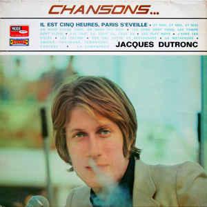 Jacques Dutronc – Chansons...