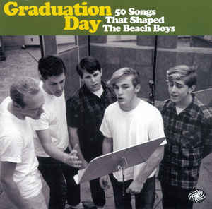 Graduation Day (50 Songs That Shaped The Beach Boys)