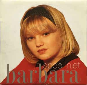 Barbara Dex – Speel Niet