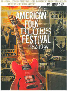 The American Folk Blues Festival 1962-1966 (Volume One)