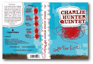 Charlie Hunter Quintet – Right Now Live