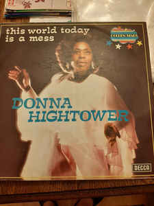 Donna Hightower – This World Today Is A Mess