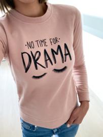 Trui 'No time for drama'
