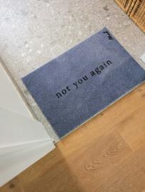 Harde deurmat 'not you again'
