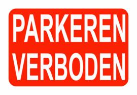 Parkeren verboden - Aluminium - formaat 30x20cm