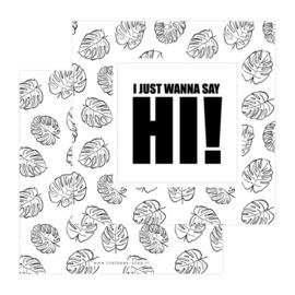 Wenskaart | I just wanna say hi!