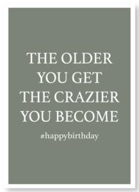 Kaart | The older you get..