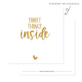 Minikaartje 'sweet things inside'