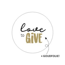 Sluitsticker 'love to give'