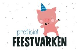 proficiat Feestvarken - Wenskaart - Leuke Kaartjes